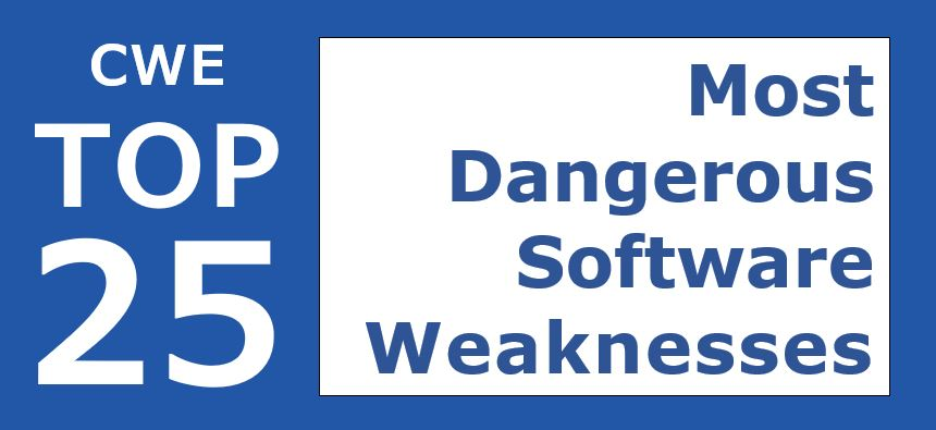 CWE Top 25 Most Dangerous Software Errors